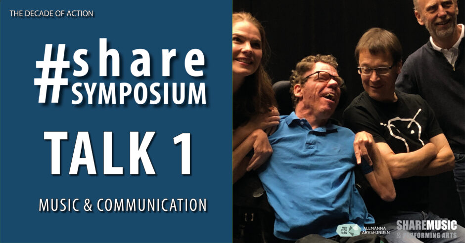 """A graphic image with white text on dark blue. It says """"#sharesymposium, Talk 1, Music & Communication."""" There is also a photo of four smiling people from an artistic lab."""